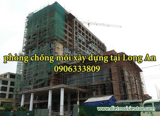 Phong chong moi cho công trình xây dựng tại long an